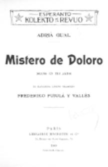 Mistero de Doloro : dramo en tri aktoj.