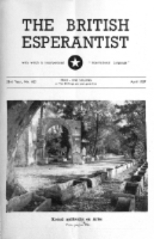 The British Esperantist : the official organ of the British Esperanto Association. Vol. 53, no 623 (April 1957)