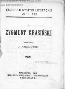 Zygmunt Krasiński / oprac. J. Maciejowski.