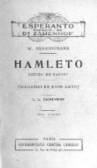Hamleto : reĝido de Danujo : tragedio en kvin aktoj. Sepa Eldono.