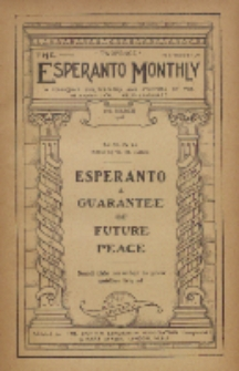 The Esperanto Monthly : a magazine for teachers and students of the international help-language / British Esperanto Association.Vol. 6, No 63 (march1918)