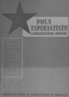 Pola Esperantisto : esperantaj sciigoj por pollingvanoj. Jaro 38, no 1 (Januaro-Februaro 1958)