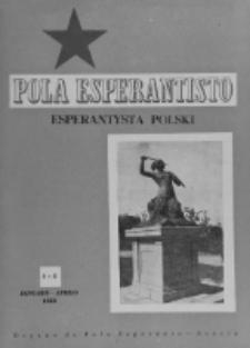 Pola Esperantisto : esperantaj sciigoj por pollingvanoj. Jaro 39, no 1-2 (Januaro-Aprilo 1959)