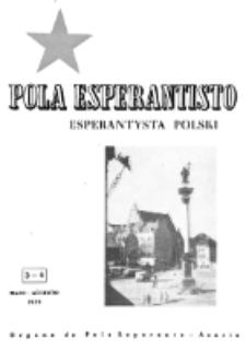 Pola Esperantisto : esperantaj sciigoj por pollingvanoj. Jaro 39, no 3-4 (Majo-Augŭsto 1959)