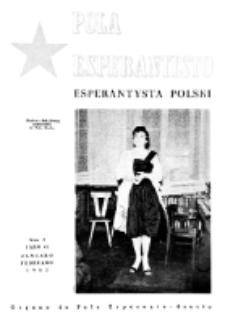 Pola Esperantisto : esperantaj sciigoj por pollingvanoj. Jaro 42, no 1 (Januaro-Februaro 1962)