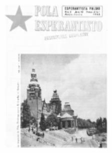 Pola Esperantisto : esperantaj sciigoj por pollingvanoj. Jaro 43, no 3 (Majo-Junio 1963)