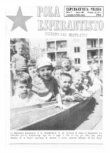 Pola Esperantisto : esperantaj sciigoj por pollingvanoj. Jaro 44, no 1 (Januaro-Februaro 1964)