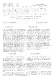 Pola Esperantisto : esperantaj sciigoj por pollingvanoj. Jaro 36, no 9-11 (Marto-Aprilo-Majo 1948)