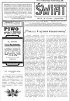 Świat : pismo tygodniowe ilustrowane poświęcone życiu społecznemu, literaturze i sztuce. R. 9 (1914), nr 45 (7 listopada)