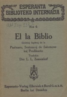 El la Biblio elekitaj ĉapitroj de la Psalmaro, Sentencoj de Salomono kaj Predikanto.