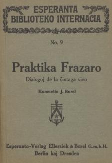 Praktika Frazaro : dialogoj de la ĉiutaga vivo.