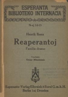 Reaperantoj : familia dramo.