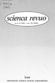 Sceinca Revuo. Vol. 36, no 1 (1985)