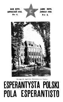 Pola Esperantisto : esperantaj sciigoj por pollingvanoj. Jaro 26, no 4 (Aprilo 1932)