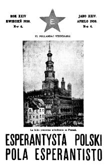 Pola Esperantisto : esperantaj sciigoj por pollingvanoj. Jaro 24, no 4 (Aprilo 1930)