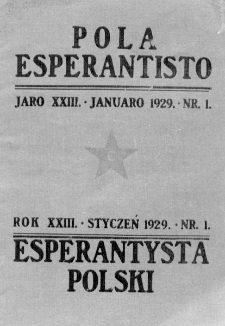 Pola Esperantisto : esperantaj sciigoj por pollingvanoj. Jaro 23, no 1 (Januaro 1929)