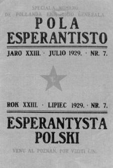 Pola Esperantisto : esperantaj sciigoj por pollingvanoj. Jaro 23, no 7 (Julio 1929)