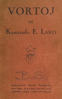 Vortoj de Kamarado E. Lanti.