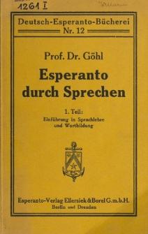 Esperanto durch Sprachen. Teil. 1 : Einführung in Sprachlehre und Wortbildung.