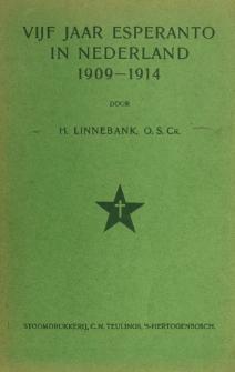VIjf Jaar esperanto in Nederland 1909-1914.