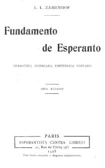 Fundamento de Esperanto : gramatiko, ekzercaro, universala vortaro. Sepa Eldono.