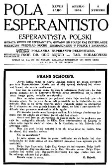 Pola Esperantisto : esperantaj sciigoj por pollingvanoj. Jaro 28, no 4 (Aprilo 1934)