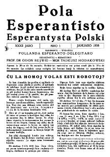 Pola Esperantisto : esperantaj sciigoj por pollingvanoj. Jaro 32, no 1 (Januaro 1938)