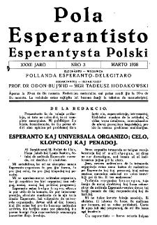 Pola Esperantisto : esperantaj sciigoj por pollingvanoj. Jaro 32, no 3 (Marto 1938)