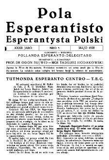 Pola Esperantisto : esperantaj sciigoj por pollingvanoj. Jaro 32, no 5 (Majo 1938)