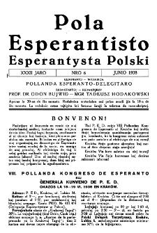 Pola Esperantisto : esperantaj sciigoj por pollingvanoj. Jaro 32, no 6 (Junio 1938)