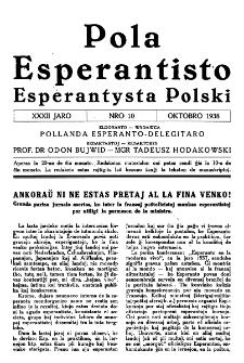 Pola Esperantisto : esperantaj sciigoj por pollingvanoj. Jaro 32, no 10 (Oktobro 1938)