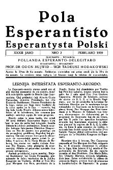 Pola Esperantisto : esperantaj sciigoj por pollingvanoj. Jaro 33, no 2 (Februaro 1939)