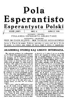 Pola Esperantisto : esperantaj sciigoj por pollingvanoj. Jaro 33, no 4 (Aprilo 1939)