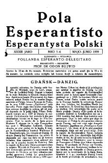 Pola Esperantisto : esperantaj sciigoj por pollingvanoj. Jaro 33, no 5-6 (Majo-Junio 1939)