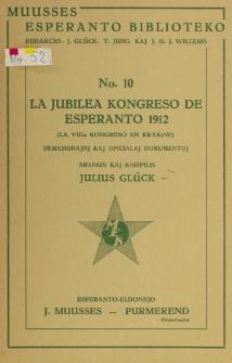 La Jubilea Kongreso de Esperanto 1912 (La VIIIa Kongreso en Krakow).