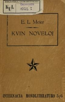 Kvin noveloj : esperantigitaj laŭ germanaj aŭtoroj.