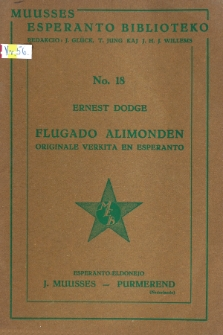 Flugado alimonden : orginale verkita en esperanto.