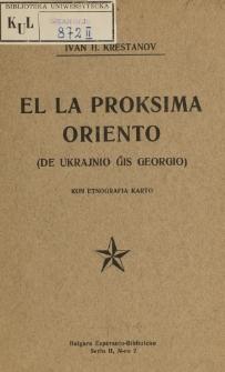 El la Proksima Oriento : de Ukrajnio ĝis Georgio. Kun etnografia karto.