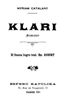 Klari / Myriam Catalany ; el franca lingvo trad. Em. Robert.