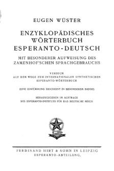 Enciklopedia Vortaro Esperanta-Germana : kun speciala elmontro de la Zamenhof-a Lingvuzo. Provo sur la vojo al la internacia sinteza vortaro de esperanto.
