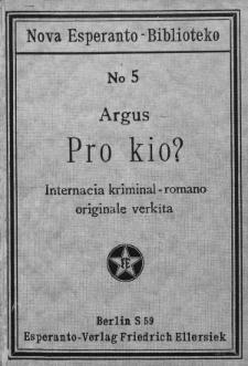Pro kio ? : internacia kriminal romano orginale verkita.