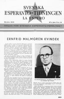 Lâ Espero : officiellt organ för Svenska Esperanto-Förbundet (S.E.F.) : organ för Esperanto-rörelsen i Sverige. Jaro 37, Nr 10 (1949)