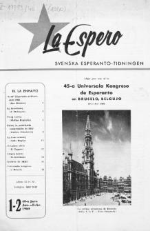 Lâ Espero : officiellt organ för Svenska Esperanto-Förbundet (S.E.F.) : organ för Esperanto-rörelsen i Sverige. Jaro 48, Nr 1/2 (1960)