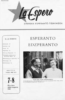 Lâ Espero : officiellt organ för Svenska Esperanto-Förbundet (S.E.F.) : organ för Esperanto-rörelsen i Sverige. Jaro 55, Nr 7/8 (1967)