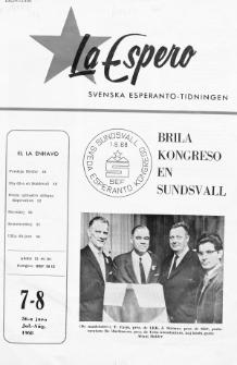 Lâ Espero : officiellt organ för Svenska Esperanto-Förbundet (S.E.F.) : organ för Esperanto-rörelsen i Sverige. Jaro 56, Nr 7/8 (1968)