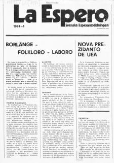 Lâ Espero : officiellt organ för Svenska Esperanto-Förbundet (S.E.F.) : organ för Esperanto-rörelsen i Sverige. Jaro 62, Nr 4 (1974)