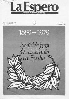 Lâ Espero : officiellt organ för Svenska Esperanto-Förbundet (S.E.F.) : organ för Esperanto-rörelsen i Sverige. Jarkolekto 67a, Nr 8 (1979)