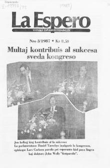 Lâ Espero : officiellt organ för Svenska Esperanto-Förbundet (S.E.F.) : organ för Esperanto-rörelsen i Sverige. Jarkolekto 75a, Nr 3 (1987)