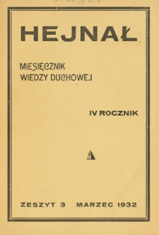 Hejnał nad Morzem Życia ze Szczytów Prawd Ducha i Praw Człowieka. R. 4, Z. 3 (1932)