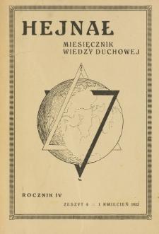 Hejnał nad Morzem Życia ze Szczytów Prawd Ducha i Praw Człowieka. R. 4, Z. 4 (1932)